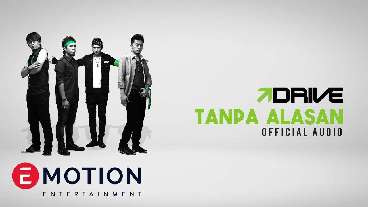 Download Drive - Tanpa Alasan MP3 Gratis