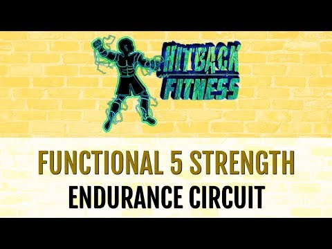 Functional 5 Strength Endurance Circuit