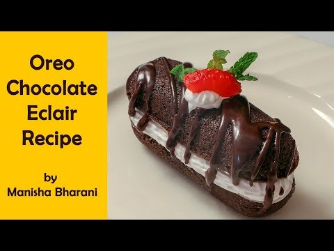 Oreo Eclairs Recipe Easy Best Chocolate Cookies Dessert Recipe