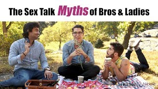 The Sex Talk Myths of Bros & Ladies | CoupleThing