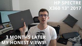 "3 Months Later - HP Spectre x360 13"" 2017"