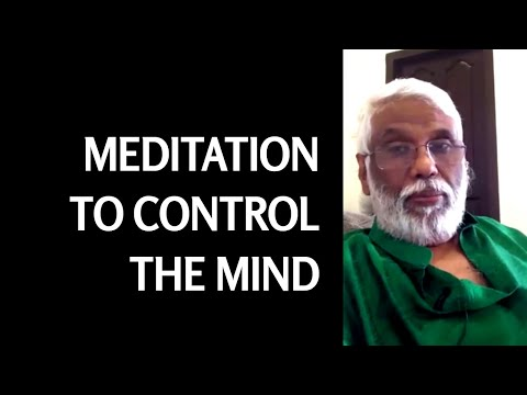Meditation To Control Your Mind  From Dr. Pillai