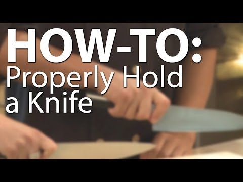 How-to Properly Hold a Knife