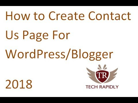 How to Create Contact Us Page For WordPress/Blogger 2018