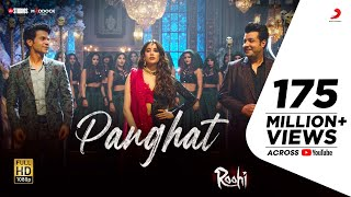 Panghat – Roohi | Rajkummar – Janhvi - Varun | Sachin- Jigar, Amitabh B | Asees Kaur