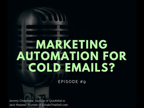 Episode #009 - Marketing Automation for Cold Emails?