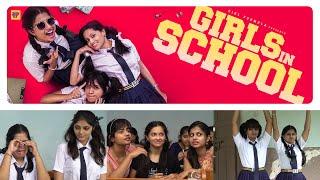 Girls in School | Childhood Nostalgia ft. Rahasya | Raja Varu Rani Garu | Girl Formula | Chai Bisket