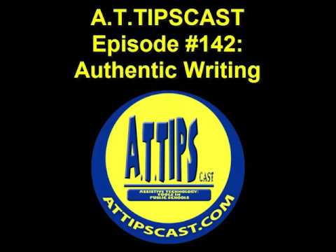 A.T.TIPSCAST Episode #142: Authentic Writing