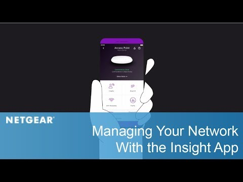 Manage Your Network With the NETGEAR Insight App