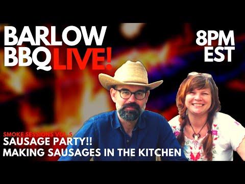 Barlow BBQ LIVE! Making Sausage Part 2