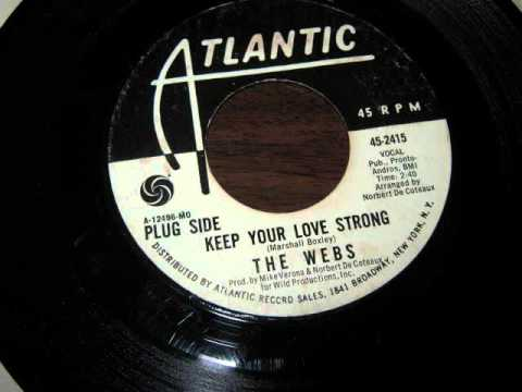 The Webs - Keep Your Love Strong