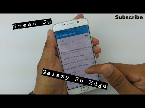How to speed up the Galaxy S6 Edge