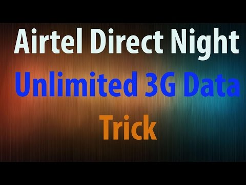 Airtel 3G Unlimited_Data TrIck In Night November_2016 (Offers And Tricks)