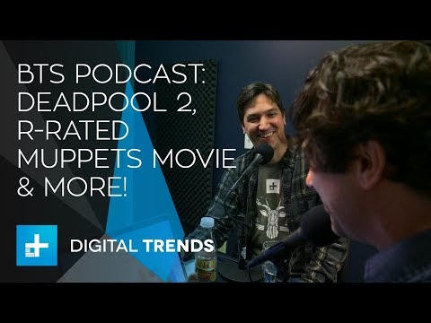 Between the Streams podcast: 'Deadpool 2' raunch meets its Muppets match, young Lando rumors swirl