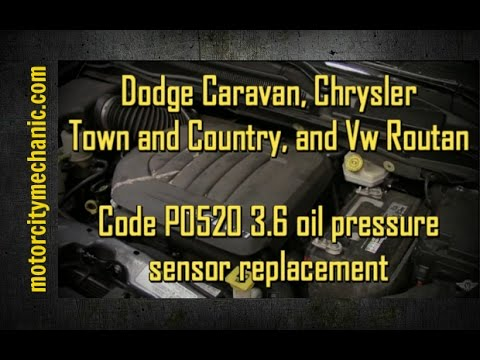 Dodge Caravan and Chrysler Town and Country 3.2 and 3.6 engine code P0520 oil pressure sensor