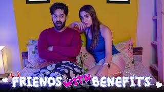 FRIENDS WITH BENEFITS    EP.1   SUSHANT MAGGU