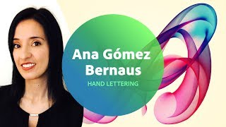 Live Hand Lettering With Ana Gómez Bernaus - 3 Of 3