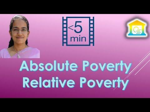 Absolute Poverty vs. Relative Poverty (Economics - 2 Types of Poverty)