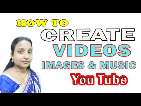How to Make a Video Pictures and Music on Youtube Video Editor in Tamil Latest Video 2017