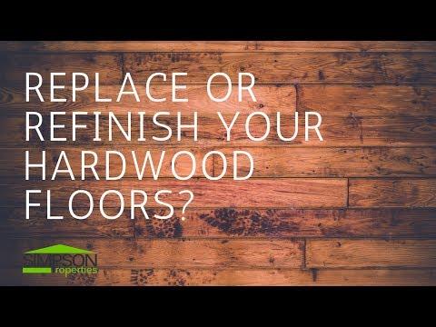 REPLACE OR REFINSH YOUR HARDWOOD FLOORS?