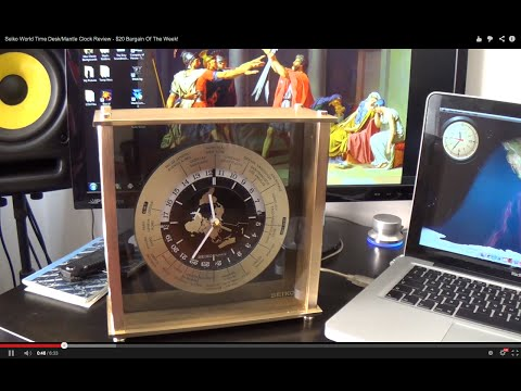Seiko World Time Desk/Mantle Clock Review - $20 Bargain Of The Week!