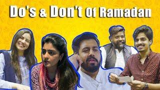 Do's and Don't of Ramadan | Bekaar Films | Ramadan 2019