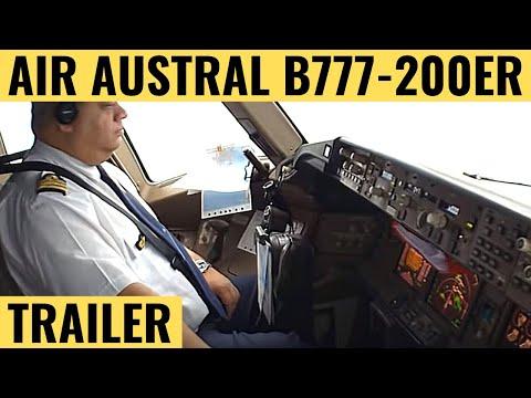 Air Austral B777-200ER - Cockpit Video - Flightdeck Action - Flights In The Cockpit