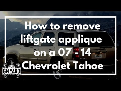How to remove the liftgate applique on 2007 - 2014 Chevrolet Tahoe with backup cameras.