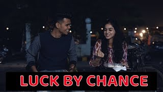 Luck By Chance | Garvit Pandey