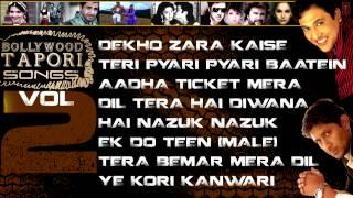 Bollywood Tapori Songs Vol. 2 | Jukebox | Bollywood Hits