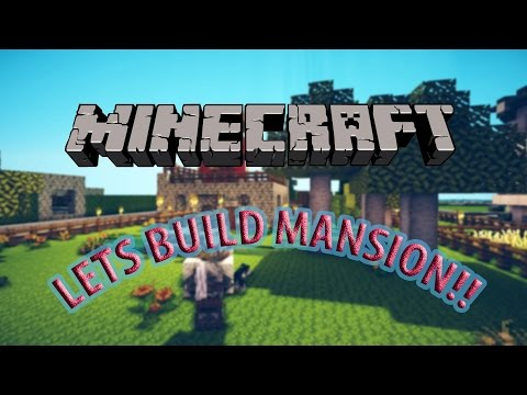 MINECRAFT/ How to Make a Mansion.