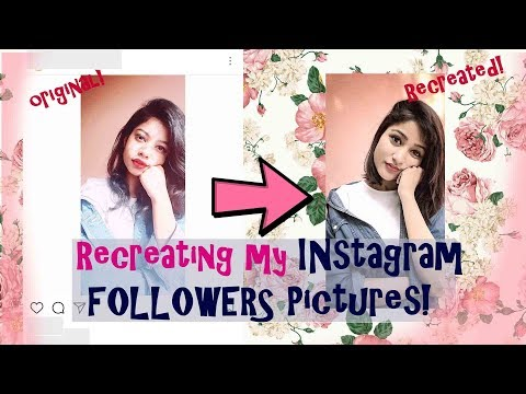RECREATING/COPYING MY INSTAGRAM FOLLOWERS PICTURES| SONIA GARG