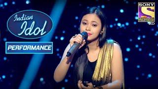 Neelanjana ने अपने Soothing Voice से जीता सब का दिल! | Indian Idol Season 10