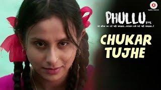 Chukar Tujhe   Phullu   Sharib Ali Hashmi, Jyotii Sethi & Nutan Surya   Arif Syed