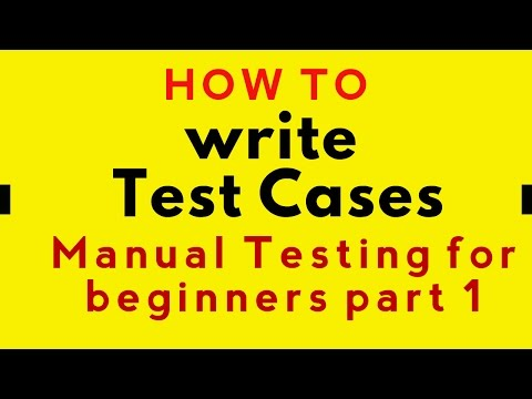 How to write Test Cases || Manual Testing for Beginners Part 1