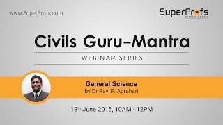 Discussion on General Science and Science & Technology by Dr. Ravi Agrahari