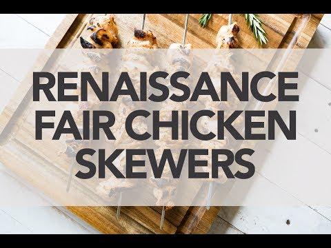 Renaissance Fair Chicken Skewers