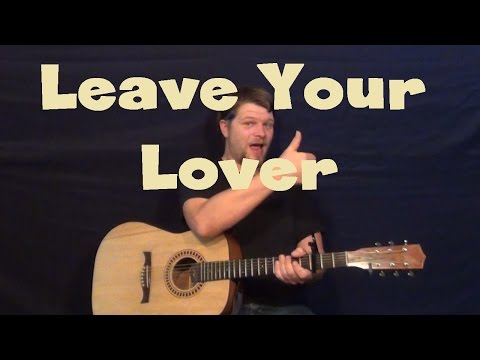 Leave Your Lover (Sam Smith) Guitar Lesson Strum Fingerstyle How to Play Tutorial