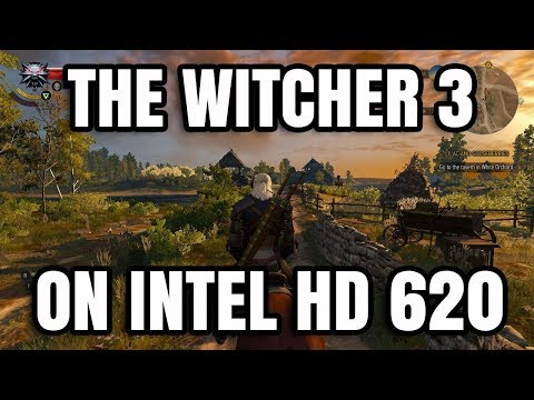 The Witcher 3 ON Intel HD 620 Graphics Core i5 7200U