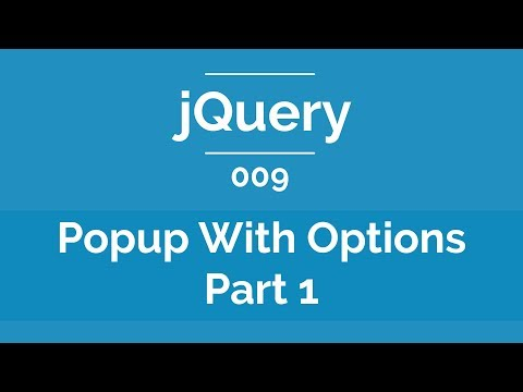 Arabic jQuery Practical Course #009 - Create Popup With Options Part 1