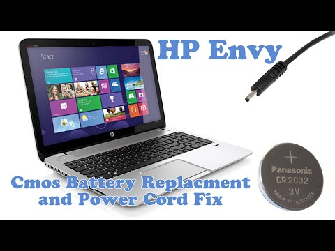 HP Envy - CMOS Battery Replacement and Power Cord fix