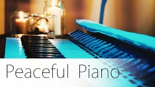 Peaceful Piano Music Session - listen, relax, enjoy