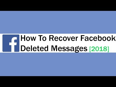 How To Recover Facebook Deleted Messages 2018