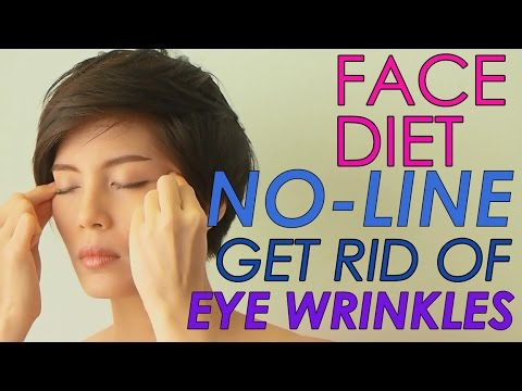 FACE DIET : 3. NO -LINE GET RID OF  EYE WRINKLES EASILY กำจัดรอยตีนกา
