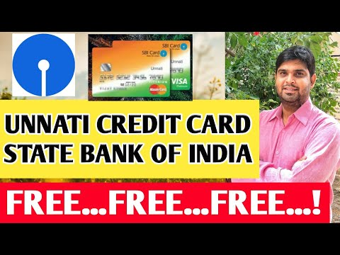 Unnati credit card . Sbi free credit card . best credit cards. state bank of india . Free advice
