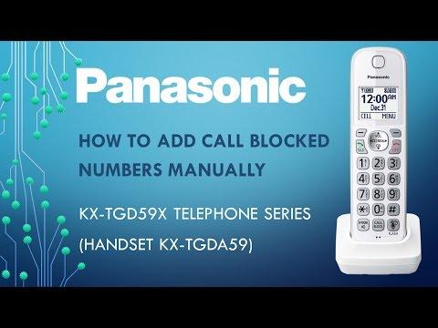 Panasonic - KX-TG59x  Telephone series - How to add call blocked numbers manually