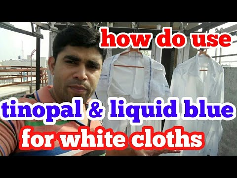 DEMONSTRATION HOW TO DO USE TINOPAL & liquid blue FOR WHITE CLOTHES. (.hindi)