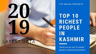 TOP 10 RICHEST PEOPLE IN JAMMU AND KASHMIR