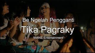 Lirik Be Ngelah Tika Pagraky [Official Audio]