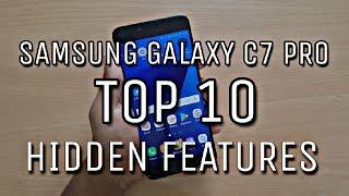 SAMSUNG GALAXY C7 PRO - TOP 10 HIDDEN FEATURES!!!